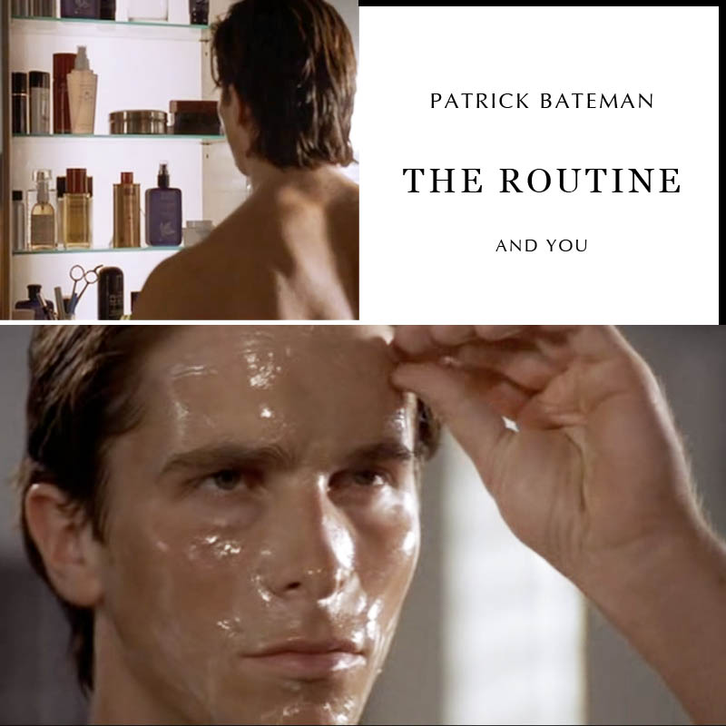 An American (Psycho) Routine: